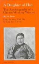 A Daughter of Han; The Autobiography of a Chinese Working Woman