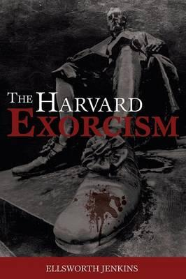 The Harvard Exorcism