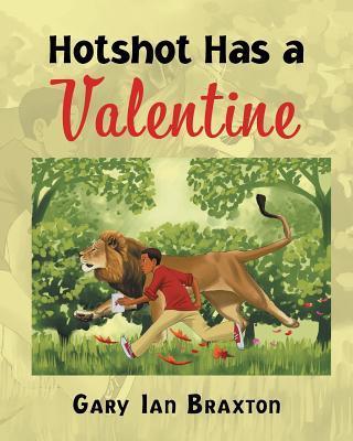 Hotshot Has a Valentine