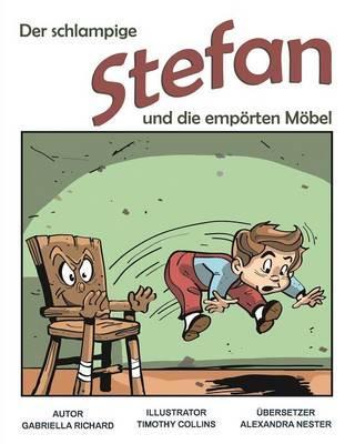 Der Schlampige Stefan Und Die Emporten Mobel