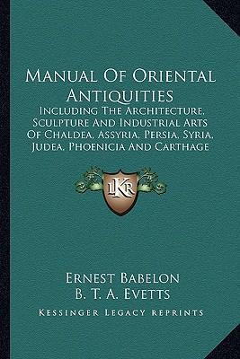 Manual of Oriental Antiquities