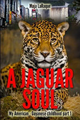 A Jaguar Soul