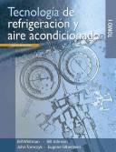 Tecnologia de refrigeracion y aire acondicionado/ Refrigeration and Air Conditioning Technology