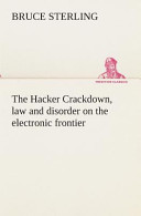The Hacker Crackdown...