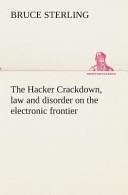 The Hacker Crackdown...