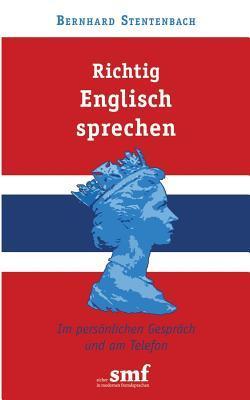 Richtig Englisch sprechen