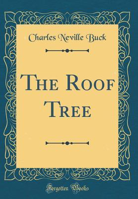 The Roof Tree (Classic Reprint)