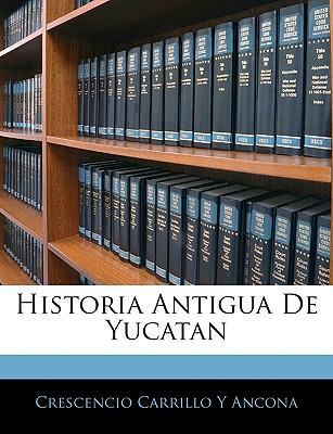 Historia Antigua de Yucatan