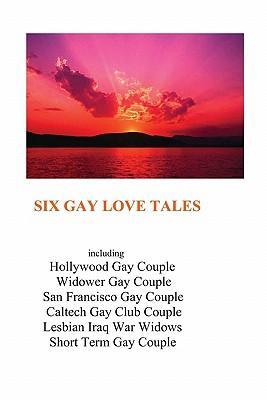 Six Gay Love Tales