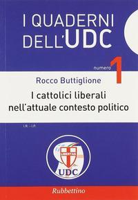I cattolici liberali nell'attuale contesto politico