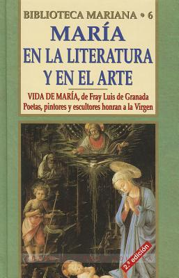 Maria En la Literatura Y El Arte / Maria in Literature and Art