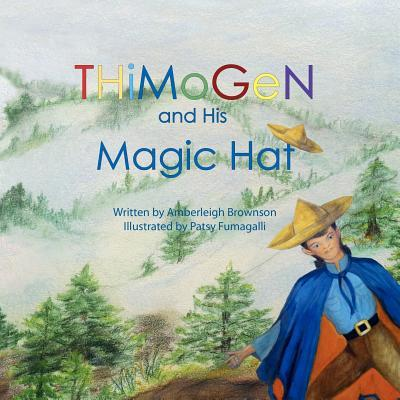 Thimogen and His Magic Hat