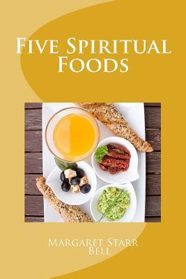 Five Spiritual Foods