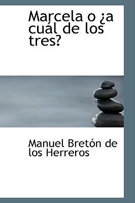 Marcela O Ia Cual de Los Tres?