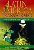 Latin America Transformed