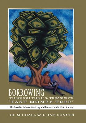 Borrowing Through the U.s. Treasury's Fast Money Tree