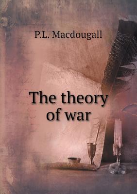 The Theory of War