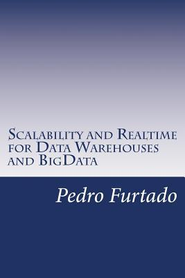 Scalability and Realtime for Data Warehouses and Bigdata