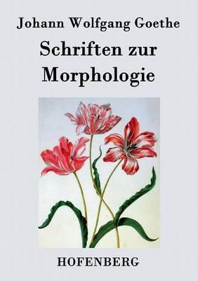 Schriften zur Morphologie