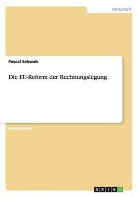 Die EU-Reform der Rechnungslegung