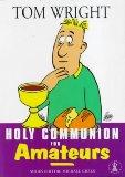 Holy Communion for Amateurs