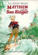 Matthew and the Sea Singer