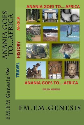Anania Goes To...africa