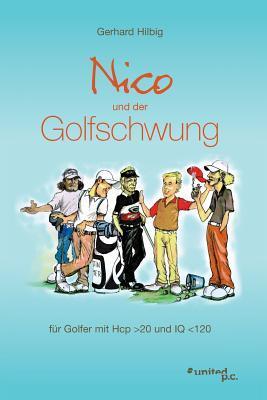 Nico und der Golfschwung