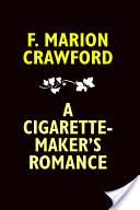 Cigarette-Maker's Romance