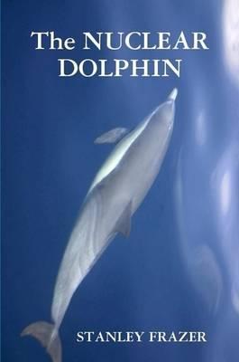 The Nuclear Dolphin