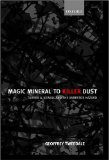 Magic Mineral to Killer Dust