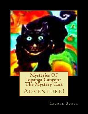 Mysteries of Topanga Canyon