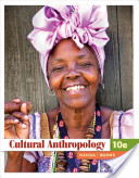 e-Study Guide for: Cultural Anthropology, 10th Edition by Serena Nanda, ISBN 9780495810834