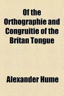 Of the Orthographie and Congruitie of the Britan Tongue