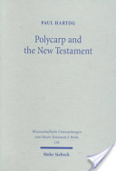 Polycarp and the New Testament