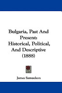 Bulgaria, Past and P...