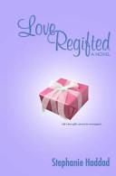 Love Regifted