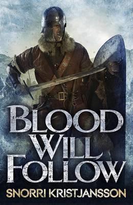 Blood Will Follow