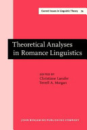 Theoretical Analyses in Romance Linguistics