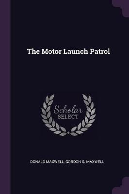 The Motor Launch Pat...