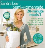 Sandra Lee Semi-Homemade20-Minute Meals 2