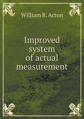 Improved System of Actual Measurement