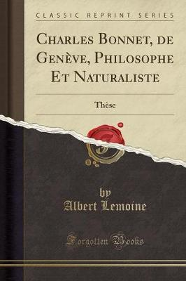 Charles Bonnet, de Genève, Philosophe Et Naturaliste