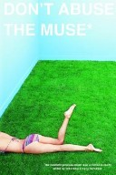 Don't Abuse The Muse