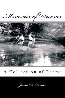 Moments of Dreams