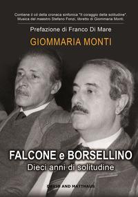 Falcone e Borsellino. Dieci anni di solitudine. Con CD-Audio