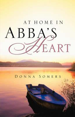 At Home in Abba's Heart