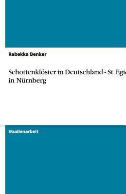 Schottenklöster in Deutschland - St. Egidien in Nürnberg