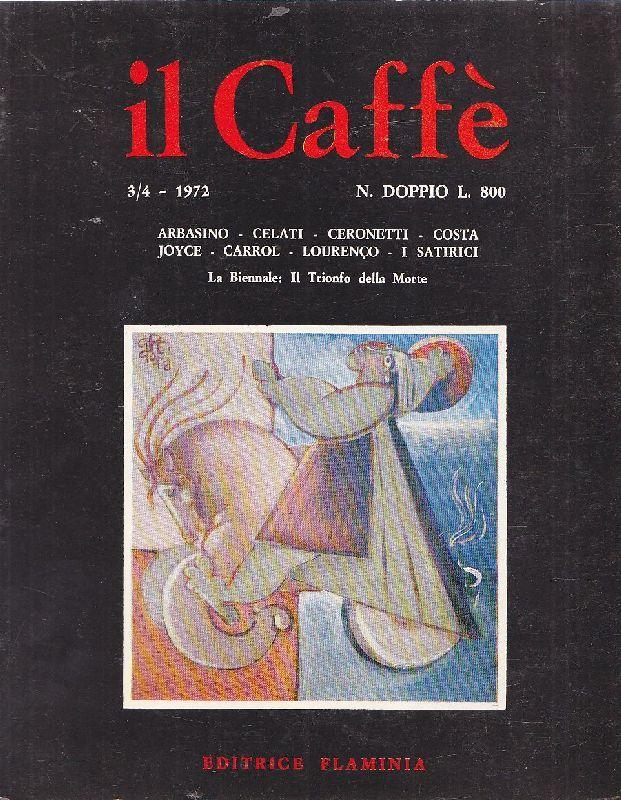 il Caffè Satirico di Letteratura e Attualità n, 3-4 (1972)