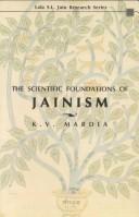 The Scientific Foundations of Jainism